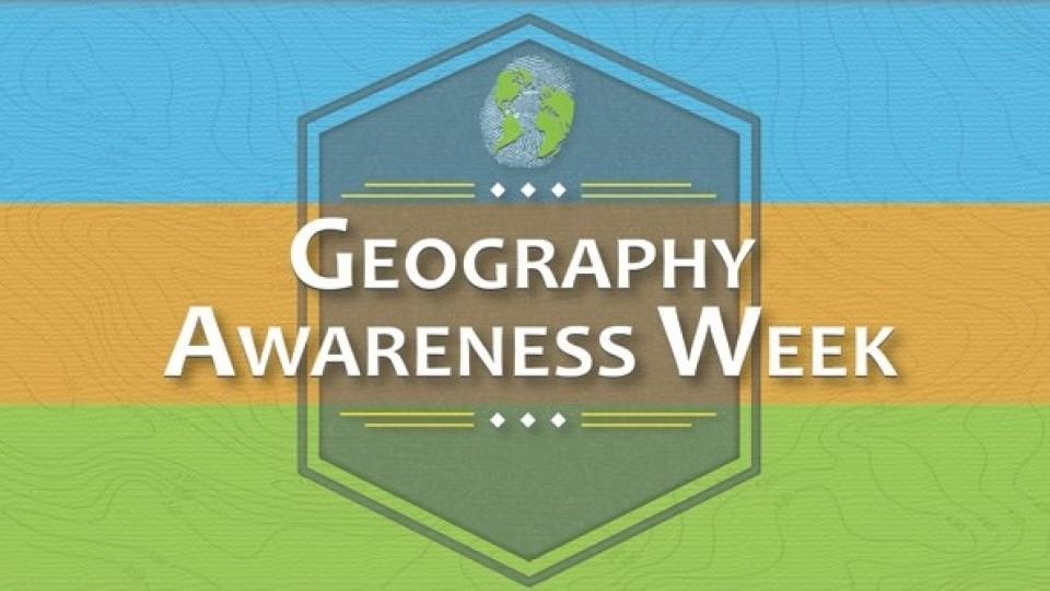Geography Awareness Week is Nov. 18-22.