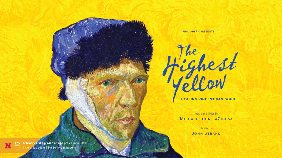 "UNL Opera presents ""The Highest Yellow: Healing Vincent Van Gogh"" on Feb. 21 and 23 in Kimball Recital Hall."