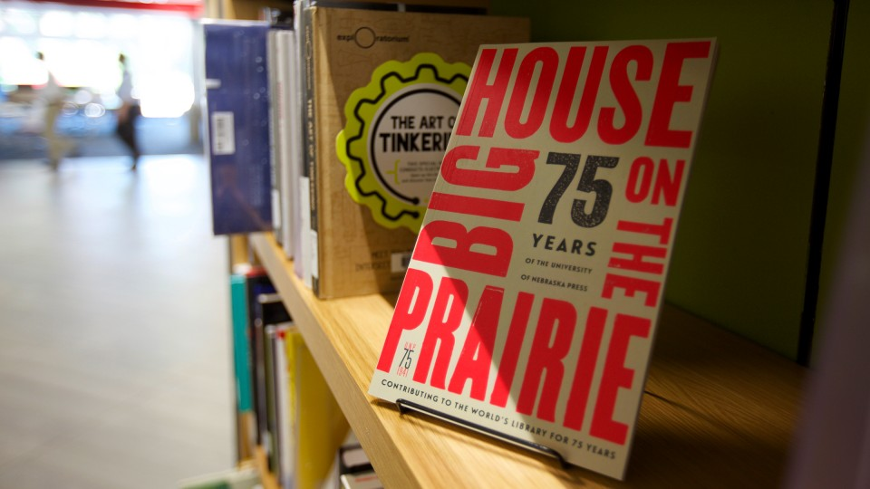 """Big House on the Prairie"" features highlights of the first 75 years of the University of Nebraska Press."