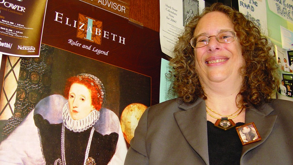 Carole Levin, Willa Cather professor of history and chair of the medieval and Renaissance studies program, has earned a Fulbright award and will conduct research at the University of York.