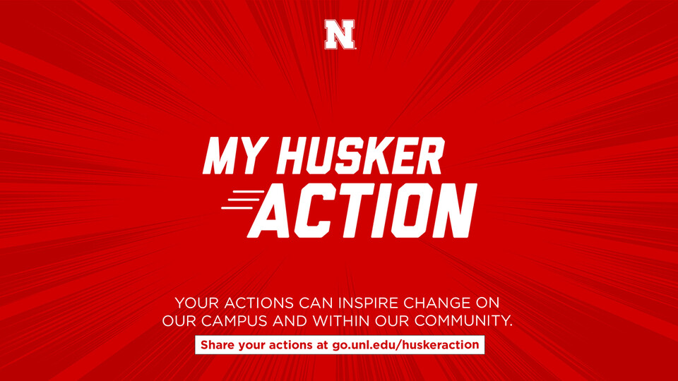 Learn more about My Husker Action at https://diversity.unl.edu/my-husker-action.