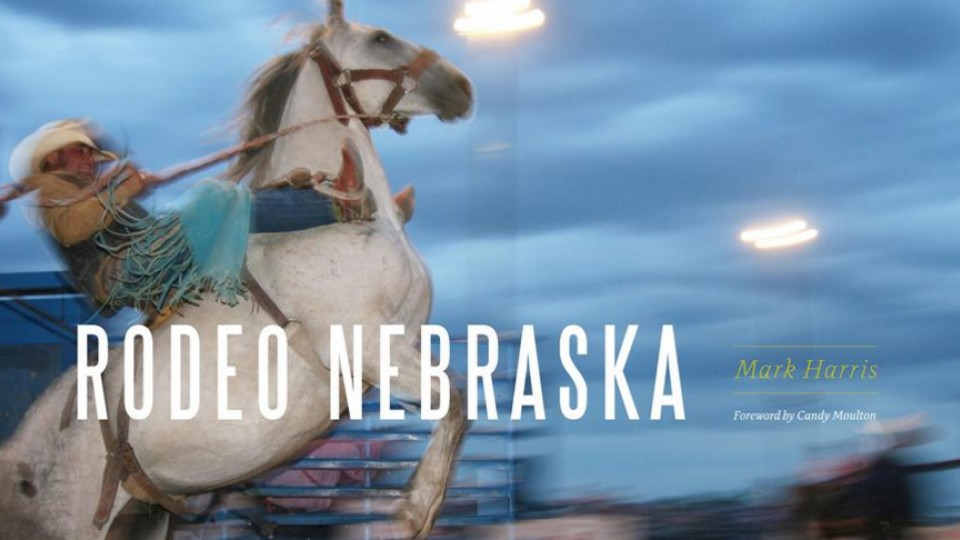 """Rodeo Nebraska"" by Mark Harris, associate director of the University of Nebraska State Museum."