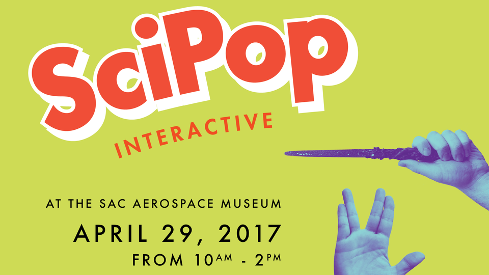 SciPop Interactive event April 29 at the Strategic Air Command and Aerospace Museum.