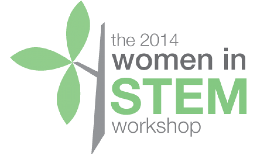 The 2014 Women in STEM Workshop