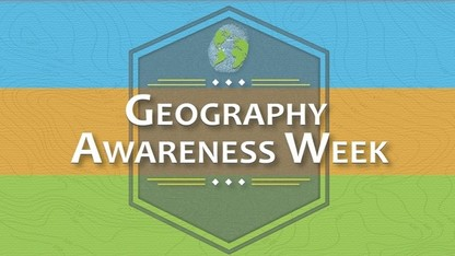 Geography Awareness Week is Nov. 18-22