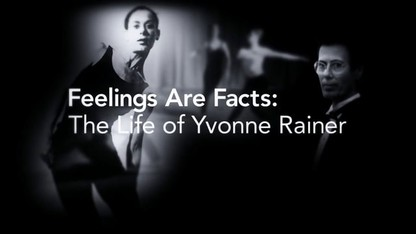 Feelings Are Facts: The Life of Yvonne Rainer Trailer
