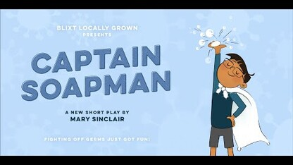 Captain Soapman by Mary Sinclair produced by Blixt Locally Grown