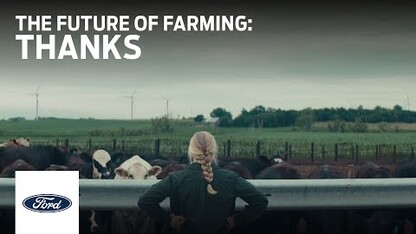 The Future of Farming: Thanks | Ford