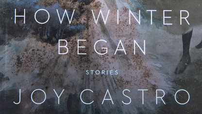 New Books: Oppressed women featured in Castro's 'How Winter Began'