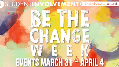 'Be the Change Week' activities offered through April 7