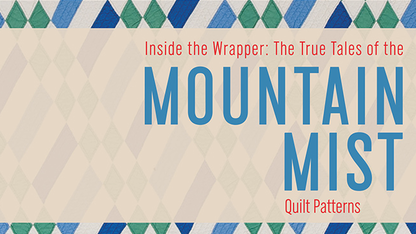 Mountain Mist Collection opens at quilt house
