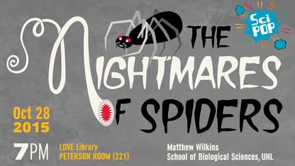 Sci Pop Talk to focus on 'Nightmares of Spiders'