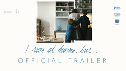 I Was at Home, But... (official trailer)
