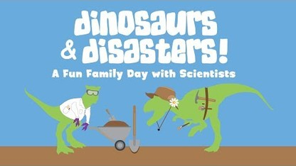 2018 Dinosaurs and Disasters at Morrill Hall