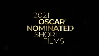 The 2021 OSCAR® Nominated Short Films In theatres 2 April