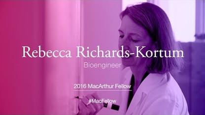 Bioengineer Rebecca Richards-Kortum | 2016 MacArthur Fellow