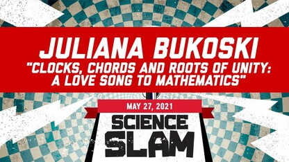 Science Slam   A Love Song to Mathematics
