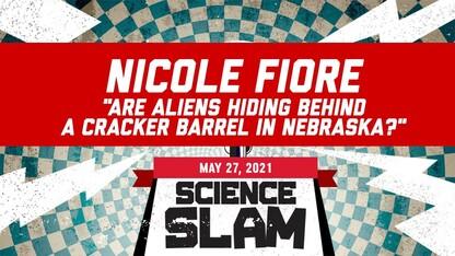 Science Slam   Are Aliens Hiding Behind a Cracker Barrel in Nebraska?