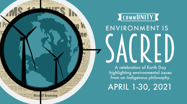 """commUNITY: Environment is Sacred"""