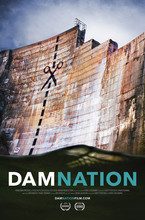 "Offical movie poster for ""DamNation"" 