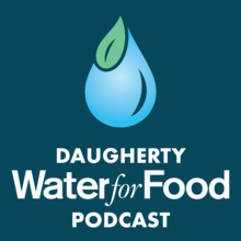 Daugherty Water for Food Podcast