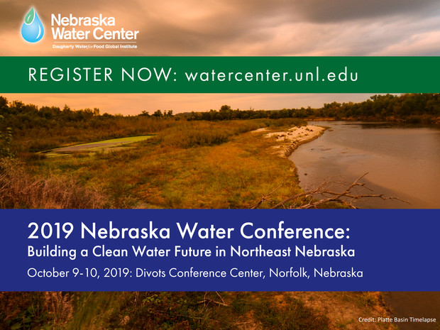 Registration is now open for the 2019 Nebraska Water Conference