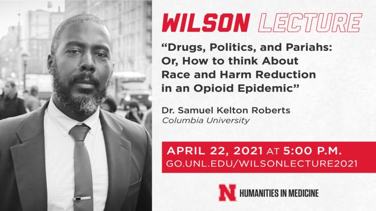 Dr. Samuel Kelton Roberts Wilson Lecture