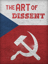 """Poster of """"The Art of Dissent"""""""