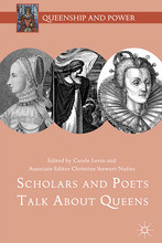 "Cover of Carole Levin's ""Scholars and Poets Talk About Queens,"" which is the 36th book in her Queenship and Power series."