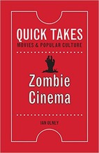 """""""Zombie Cinema"""" is one of the first books in a new popular culture series edited by Nebraska film studies professors Wheeler Winton Dixon and Gwendolyn Audrey Foster"""