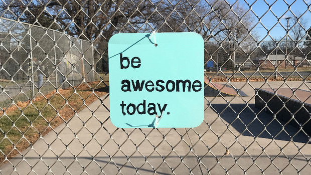 Be Awesome Today sign